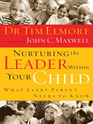 cover image of Nurturing the Leader Within Your Child
