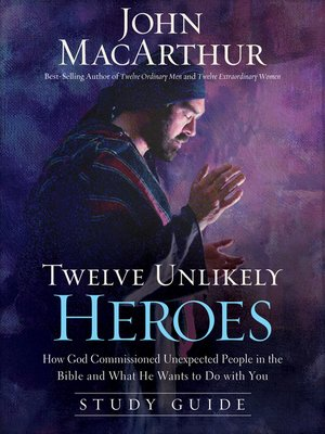 cover image of Twelve Unlikely Heroes Study Guide