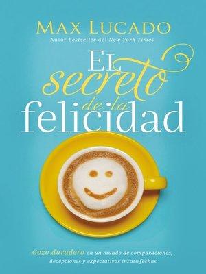 cover image of El secreto de la felicidad