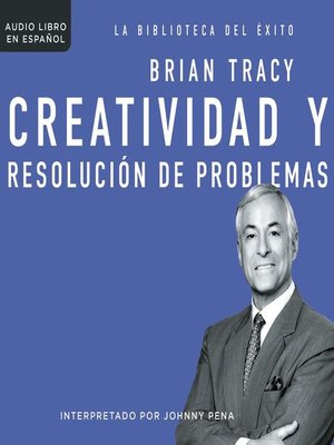 cover image of Creatividad y resolución de problemas