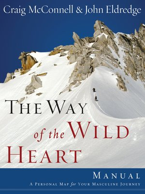 cover image of The Way of the Wild Heart Manual