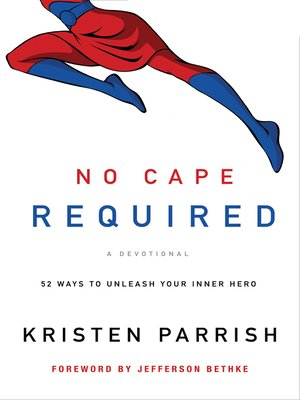 cover image of No Cape Required, a Devotional