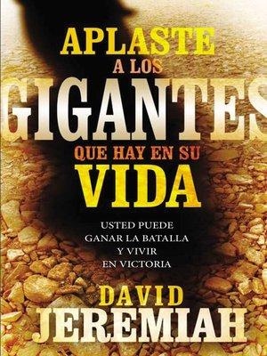 cover image of Aplaste a los gigantes que hay en su vida