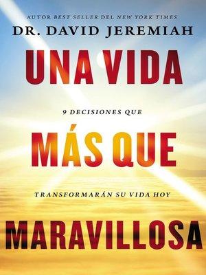 cover image of Una vida más que maravillosa