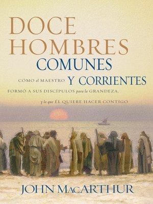 cover image of Doce hombres comunes y corrientes