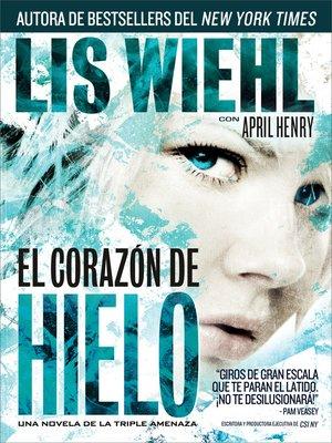 cover image of El corazón de hielo
