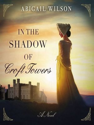 cover image of In the Shadow of Croft Towers