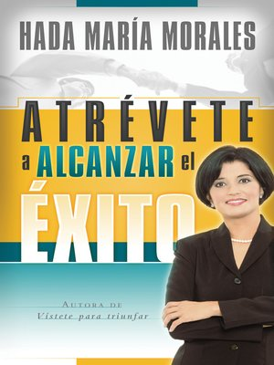 cover image of Atrévete a alcanzar él exito