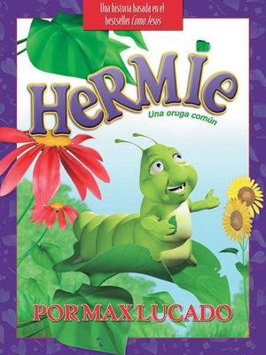 cover image of Hermie, Una oruga común
