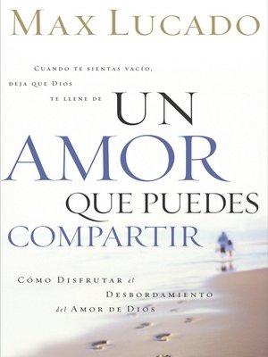 cover image of Un amor que puedes compartir