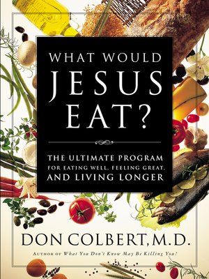 cover image of What Would Jesus Eat?