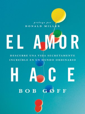 cover image of El amor hace