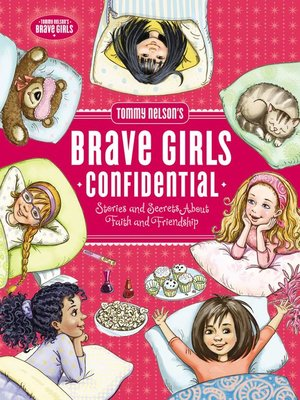 cover image of Tommy Nelson's Brave Girls Confidential