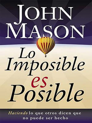 cover image of Lo imposible es posible