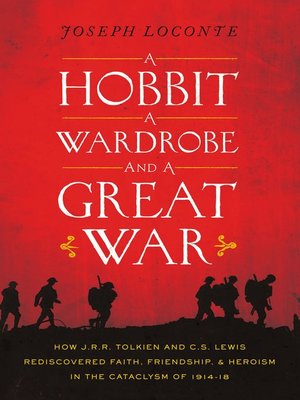 cover image of A Hobbit, a Wardrobe, and a Great War