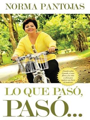 cover image of Lo que pasó, pasó...