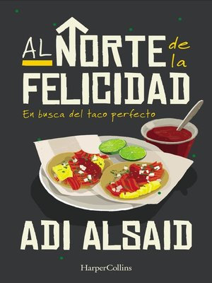 cover image of Al norte de la felicidad