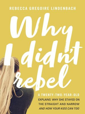 cover image of Why I Didn't Rebel