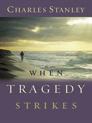 cover image of When Tragedy Strikes