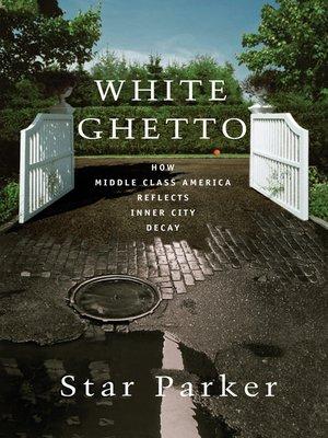 cover image of White Ghetto