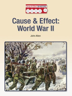 cover image of Cause & Effect: World War II