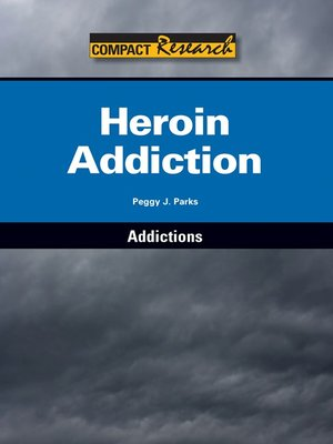 cover image of Heroin Addiction