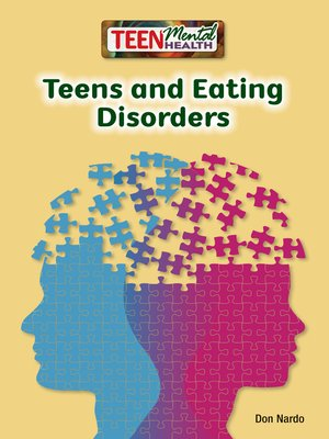 cover image of Teens and Eating Disorders