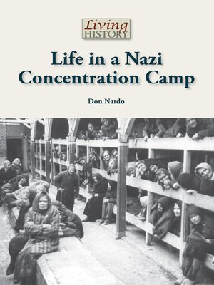 cover image of Life in a Nazi Concentration Camp