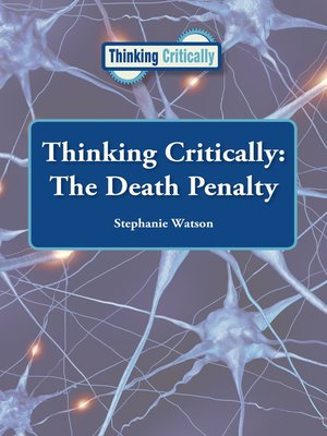 cover image of Thinking Critically: The Death Penalty