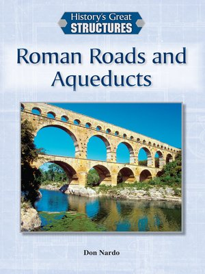 cover image of Roman Roads and Aqueducts