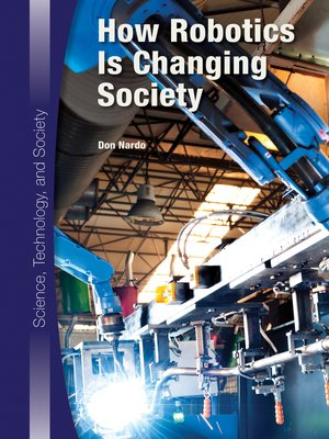 cover image of How Robotics Is Changing Society