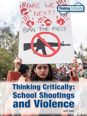 cover image of Thinking Critically: School Shootings and Violence
