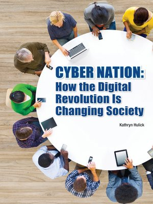cover image of Cyber Nation: How the Digital Revolution Is Changing Society