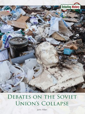 cover image of Debates on the Soviet Union's Collapse
