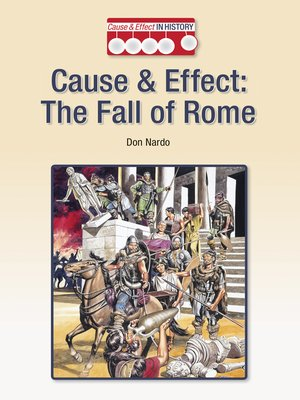 cover image of Cause & Effect: The Fall of Rome