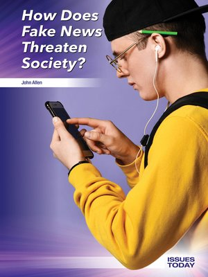 cover image of How Does Fake News Threaten Society?