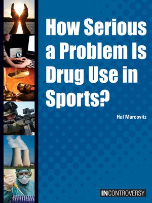cover image of How Serious a Problem is Drug Use in Sports?