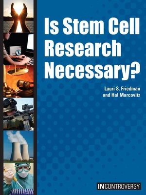 cover image of Is Stem Cell Research Necessary?