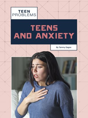 cover image of Teens and Anxiety