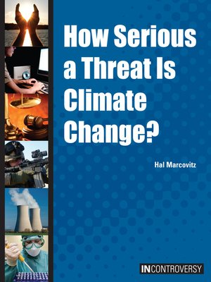 cover image of How Serious a Threat is Climate Change?
