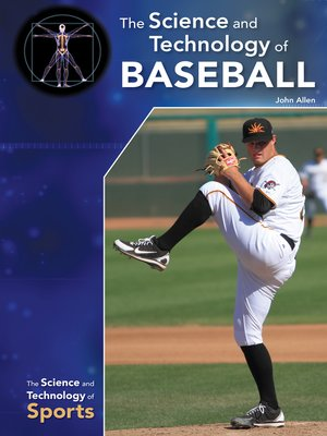 cover image of The Science and Technology of Baseball
