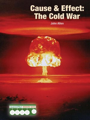 cover image of Cause & Effect: The Cold War
