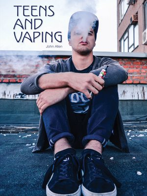 cover image of Teens and Vaping