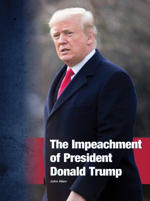 cover image of The Impeachment of President Donald Trump
