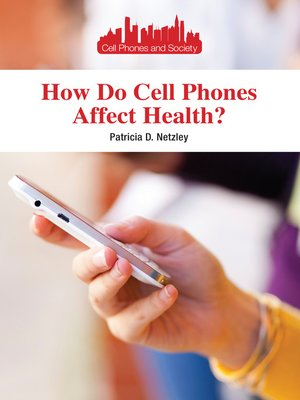 cover image of How Do Cell Phones Affect Health?