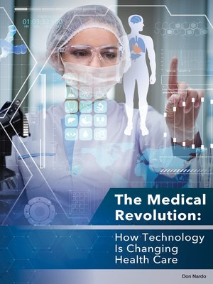 cover image of The Medical Revolution: How Technology Is Changing Health Care