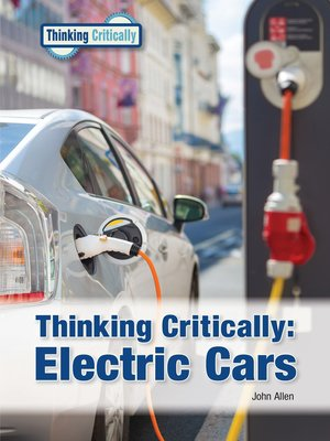 cover image of Thinking Critically: Electric Cars