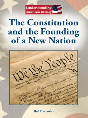 cover image of The Constitution and the Founding of a New Nation