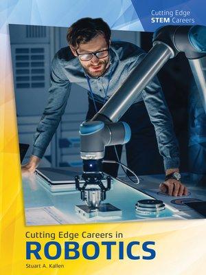 cover image of Cutting Edge Careers in Robotics