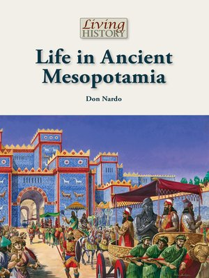 cover image of Life in Ancient Mesopotamia